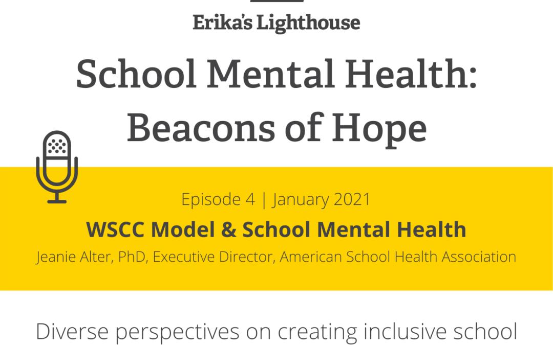 Ep 4: WSCC Model & School Mental Health
